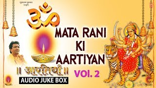 Mata Rani Ki Aartiyan Vol. 2 Full Audio Songs Juke Box