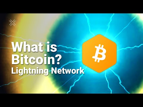What Is Bitcoin? Lightning Network Explained