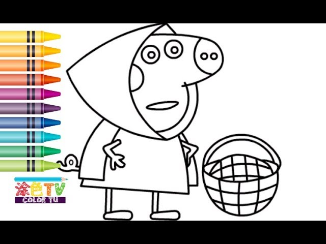 Peppa Pig Coloring Book Peppa Pig Little Red Riding Hood Painting And Coloring For Kids 2