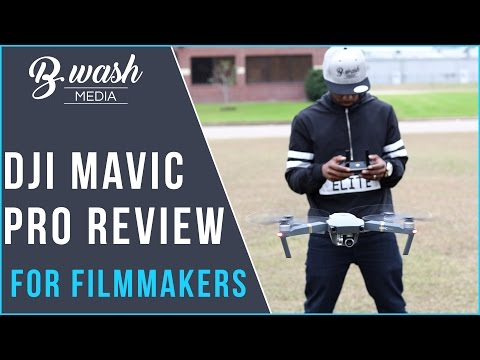 DJI Mavic Pro Review For Filmmakers