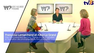 VYP. Françoise Lemarchand et Aline Le Grand