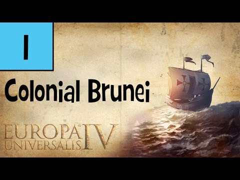 Europa Universalis IV Rights of Man - Colonial Brunei #1