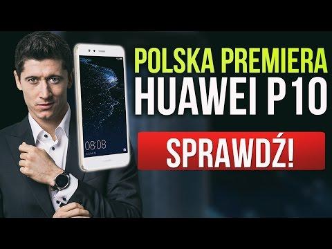 Huawei P10 zaprezentował Robert Lewandowski - Polskie Premiery Huawei