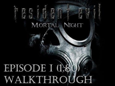 Resident Evil: Mortal Night (v1.80) - Episode 1 Walkthrough