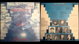 Alo Mattiisen - Mingem Üles Mägedele [1990 LP]