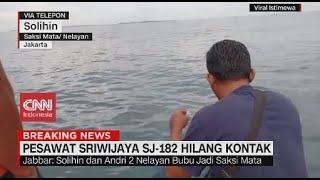 Kesaksian Nelayan Terkait Pesawat Sriwijaya Air Hilang Kontak: Ada Ledakan