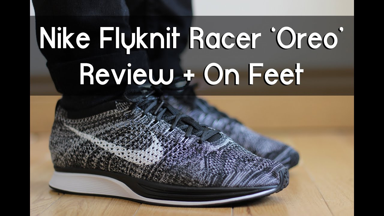 999fc7ef03854b Nike Flyknit Racer  Oreo 2.0  - Review + On feet - YouTube