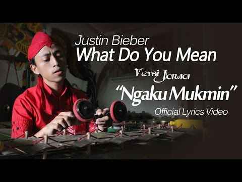 What Do You Mean - Javanese Version (Ngaku Mukmin)