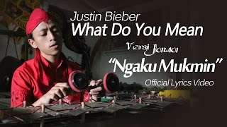 Video What Do You Mean - Javanese Version (Ngaku Mukmin) download MP3, 3GP, MP4, WEBM, AVI, FLV Desember 2017
