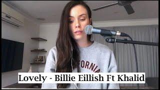 Lovely- Billie Eillish ft Khalid