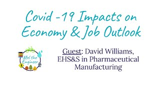 Covid-19 Impacts on Jobs by Sector - Pharmaceutical Manufacturing and EHS&S with David Williams
