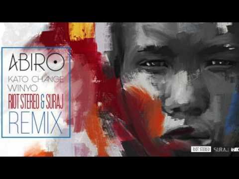 Kato Change & Winyo - Abiro (Riot Stereo & SURAJ Remix)