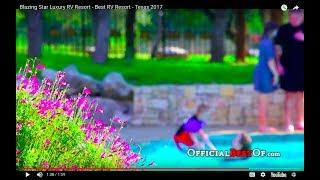Blazing Star Luxury RV Resort - Best RV Resort - Texas 2017
