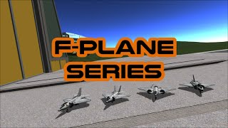 Kerbal Space Program- F-Plane Series