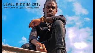 Level Riddim Mix (Full) Feat. Alkaline, Mavado, Jahmiel, (February 2018)