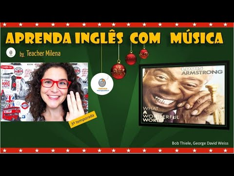 Aprenda Inglês com música - What a wonderful world - AO VIVO