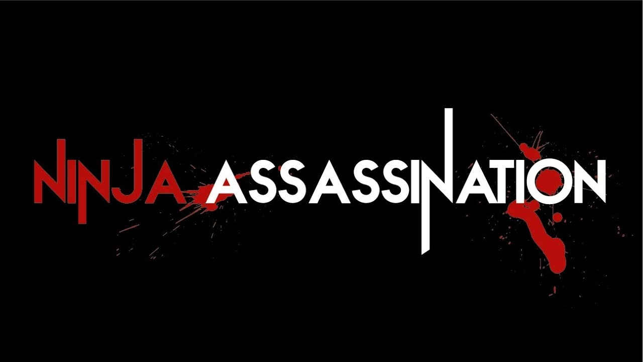 Why are there no ninja assassinations