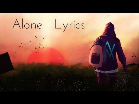 Alan Walker - Alone ( Lyrics / Lyric Video )