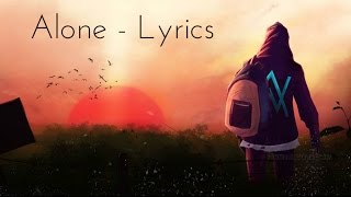 Alan Walker : Alone Lyrics & Lyric