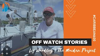 Off Watch Stories | The Maiden Project | Liz Wardley