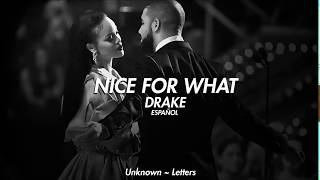 Nice for what - drake (Letra en Español)