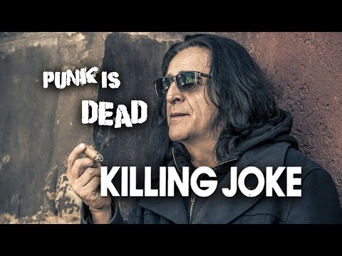 KILLING JOKE  - Jaz Coleman interview - Punk is dead