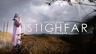 Elmighwar ISTIGHFAR Official Video