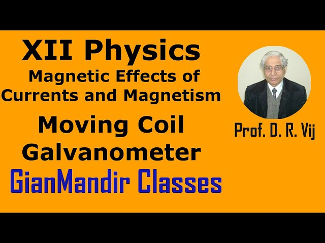 XII Physics | Magnetic Effects of Currents | Moving Coil Galvanometer by Himanshu Sir