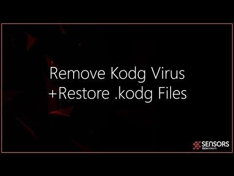 Kodg Virus File - Remove +  .kodg Files Recovery