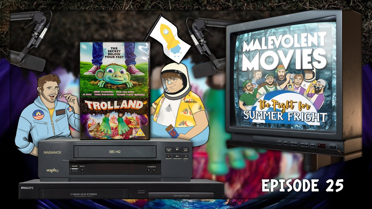Download Episode 25 | Fight for Summer Fright | Trolland (2016) | Malevolent Movies the Podcast