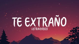 Te Extraño - Ovy On The Drums, Piso 21, Blessd  (Letra/Lyrics)