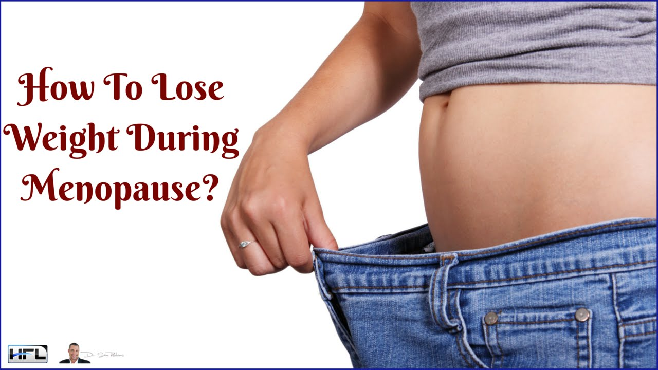 Best way to lose weight menopause