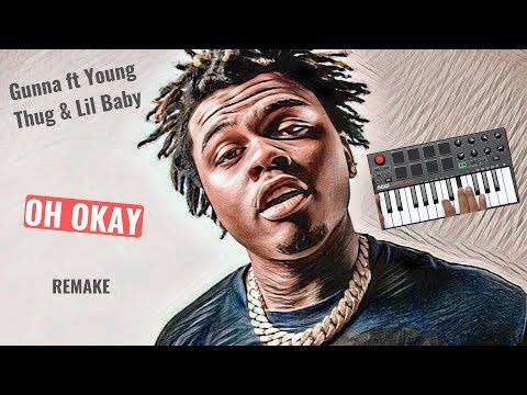 Gunna ft Young Thug & Lil Baby - Oh Okay in 1 Minute (Instrumental)