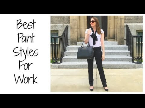 Must Have PANTS For The Stylish Working Woman   Best Styles & Silhouettes For Business Professionals