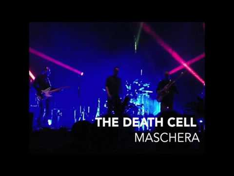 The Death Cell  - Maschera (Live)