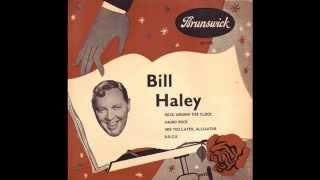 Bill Haley - Rock Around The Clock  (Rare