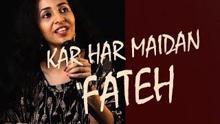 Kar Har Maidan Fateh | Female Version | Sanju | Cover by PriyankaRini