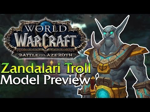 An Early Preview of the Zandalari Troll Model + A Few Customisation Options   World of Warcraft