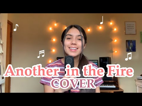 ANOTHER IN THE FIRE hillsong united christian cover