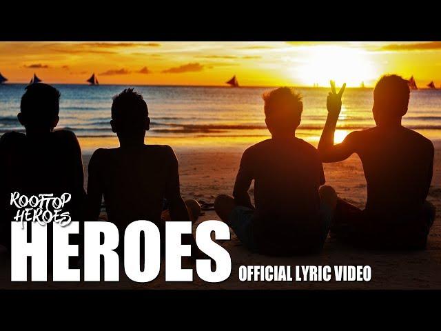 Rooftop Heroes - HEROES (Official Lyric Video)