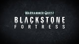 Warhammer Quest: Blackstone Fortress – Pre-order Now!