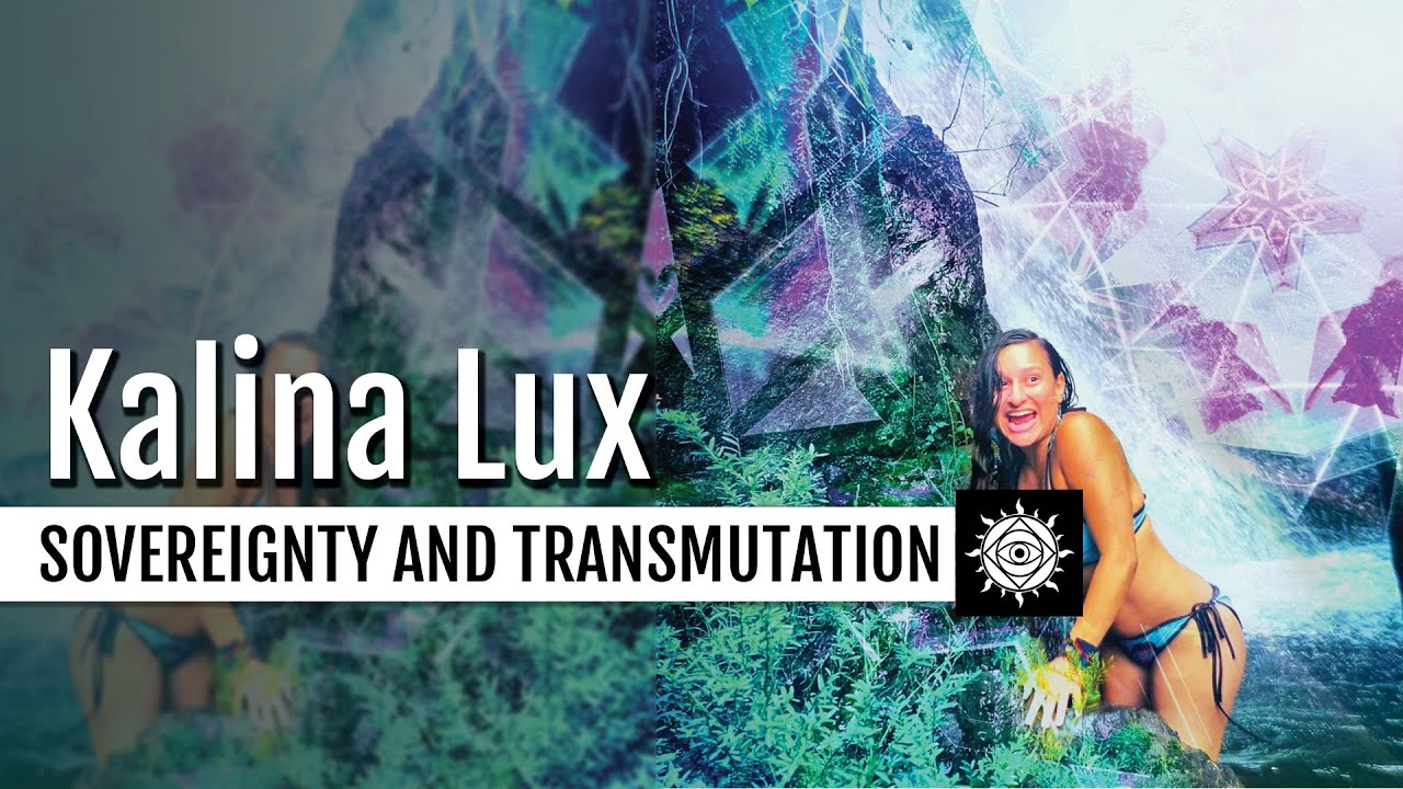 Kalina Lux | Templīs Aquária, Synchronizing With Sovereignty and Inner Transmutation