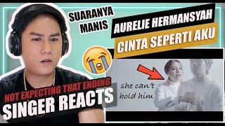 AURELIE HERMANSYAH - CINTA SEPERTI AKU (Official Music Video)   SINGER REACTION