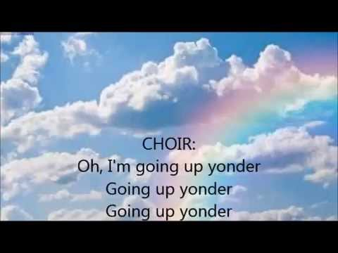 "LYRICS to ""Going Up Yonder"" video by Walter Hawkins featuring Tramaine Hawkins"
