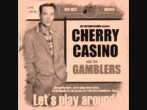cherry casino and the gamblers youtube