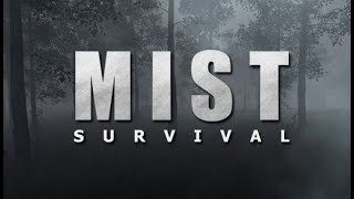 Death Lurks in the Fog! - Mist Survival Gameplay Impressions