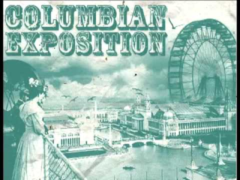 """Columbian Exposition - """"Failed Attempts and Photographs"""""""