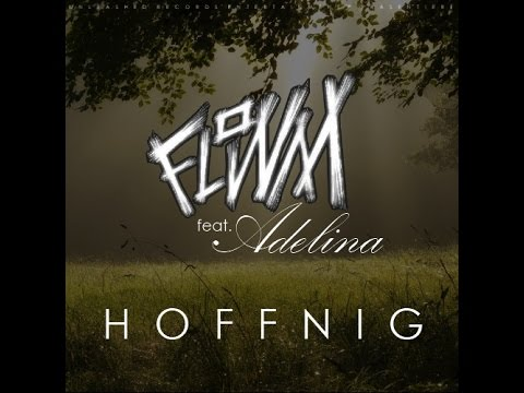 Flowm - Hoffnig (feat. Adelina) [OFFICIAL HD VIDEO]