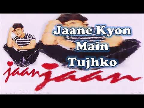 Jaane Kyon Main Tujhko   Sonu Nigam   Nikhil-Vinay   Faaiz Anwar   Jaan