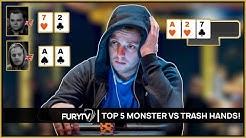 TOP 5 MONSTER VS TRASH POKER HANDS EVER!